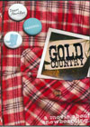 Gold Country - DVD