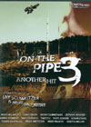 On the Pipe 3 - DVD