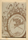 Time Well Wasted - DVD